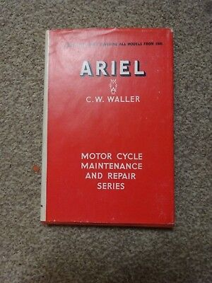 Ariel by C W Waller - A Practical Guide Covering All Models From 1948