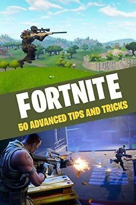 Fortnite: 50 Advanced Tips and Tricks by 8mm Notch Publishing New Paperback Book