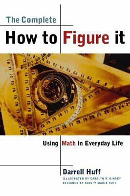 Complete How to Figure It by Huff, Darrell Paperback Book The Cheap Fast Free