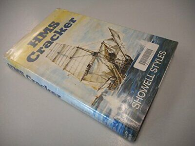 H. M. S.Cracker by Styles F.R.G.S., Showell Hardback Book The Cheap Fast Free