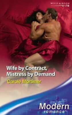 Wife by Contract, Mistress by Demand Paperback Book The Cheap Fast Free Post