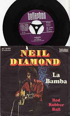 NEIL DIAMOND - LA BAMBA / RED RUBBER BALL Very rare 1973 german P/S Single!