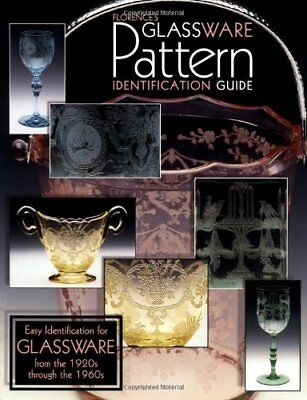 Florences Glassware Pattern Identification Guide by Florence