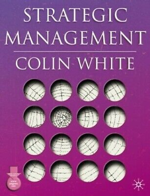 Strategic Management by White, Colin Paperback Book The Cheap Fast Free Post