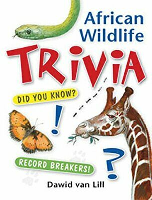 African Wildlife Trivia by van Lill, Dawid Book The Cheap Fast Free Post