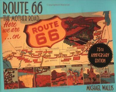 Route 66: The Mother Road by Wallis, Michael Paperback Book The Cheap Fast Free