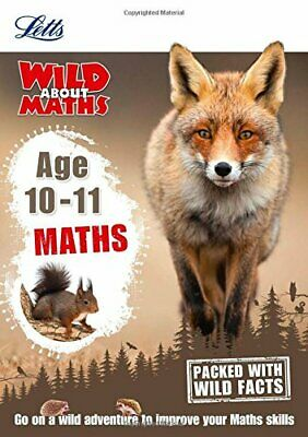 Maths Age 10-11 (Letts Wild About) by Letts KS2 Book The Cheap Fast Free Post