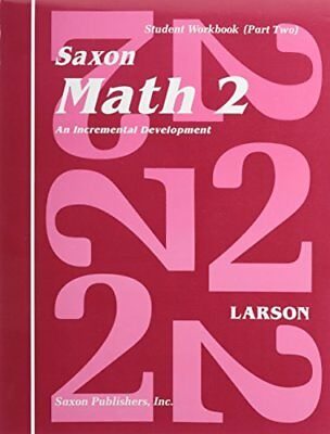 Saxon Math 2: Student Workbook Volume 2, First Edition by SAXON PUBLISHERS
