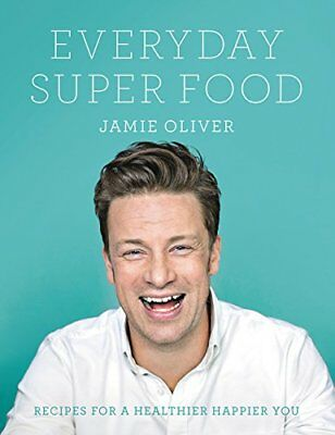 Everyday Super Food by Oliver, Jamie…