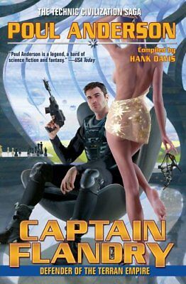 Captain Flandry: Defender of the Terran Empire (Technic Civ... by Anderson, Poul