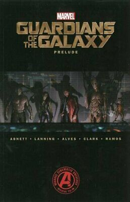 Marvel's Guardians of the Galaxy Prelude (Marvel Guardians... by Wellinton Alves