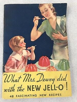 Jello 1933 What Mrs. Dewey Did With The New Jell-o 48 Recipes Booklet