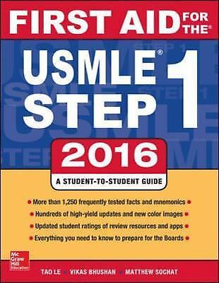 First Aid for the USMLE Step 1 2016 by Tao Le