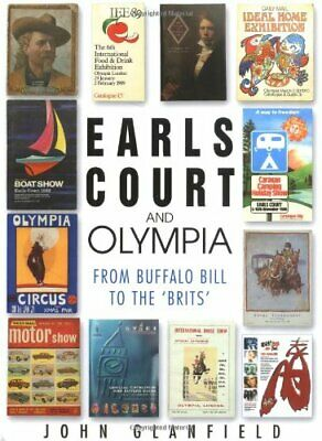 Earls Court and Olympia by Glanfield, John Hardback Book The Cheap Fast Free