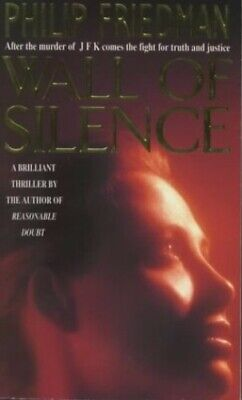 Wall of Silence by Friedman, Philip Paperback Book The Cheap Fast Free Post
