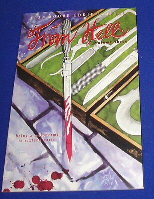 From Hell 3: Alan Moore & Eddie Campbell. 2nd print. vfn/nm