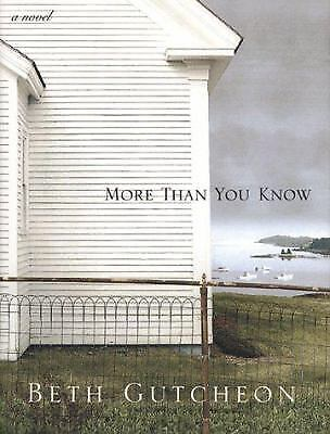 More Than You Know  (ExLib) by Beth Gutcheon