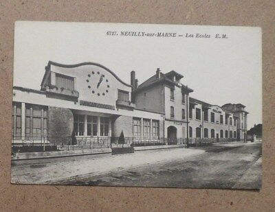 93.cpa. Neuilly Sur Marne. Les Ecoles
