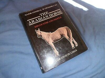 ARABIAN HORSE HIS COUNTRY and PEOPLE History HbDj W. Tweedie Maps Illustrations
