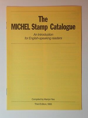 """""""The MICHEL Stamp Catalogue"""" Translation to English By Martyn Yeo 1995 ~ 550"""