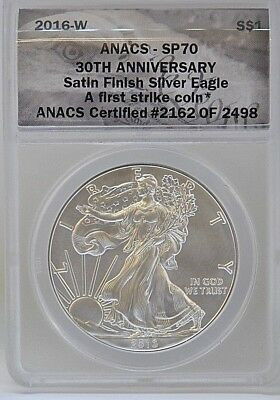 2016-W SILVER EAGLE 30th ANNIVERSARY LETTERED EDGE ANACS SP70 SATIN BURNISHED