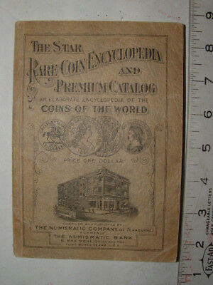 1927 the star rare coin encyclopedia and premium catatlog, max mehl, ft worth tx