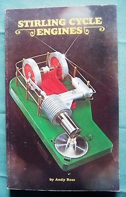 Stirling Cycle Engines by Andy Ross ... Model Engine Book .
