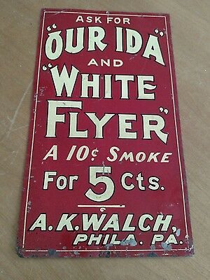 AK Walch Our Ida and White Flyer cigar metal sign