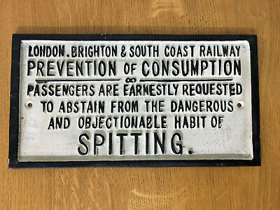 Railway Sign LONDON BRIGHTON ABSTAIN FROM SPITTING Cast Iron Vintage Retro