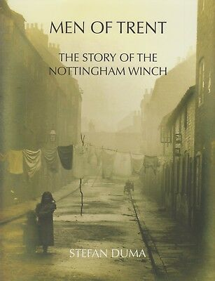 Duma Stefan Fishing Tackle Book Men Of Trent The Story Of The Nottingham Winch