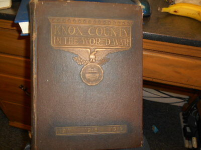 Knox County In The World War 1917 1918 1919 Knoxville Tennessee As Is