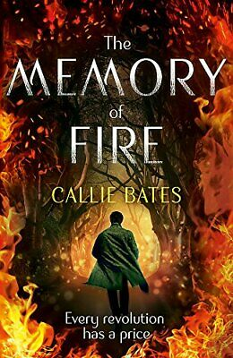 The Memory of Fire: The Waking Land Book II (The Waking Land... by Bates, Callie