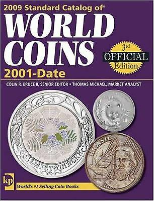 2009 Standard Catalog of World Coins 2001-Date by Colin R. Bruce
