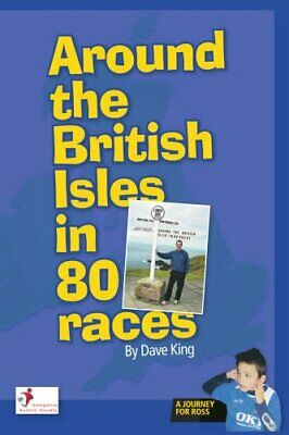 Around the British Isles in 80 Races by King, Dave Paperback Book The Cheap Fast