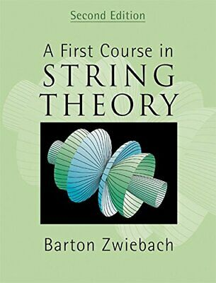 A First Course in String Theory (Student's Inte... by Zwiebach, Barton Paperback