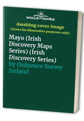 Mayo (Irish Discovery Maps Series) ... by Ordnance Survey Irel Sheet map, folded