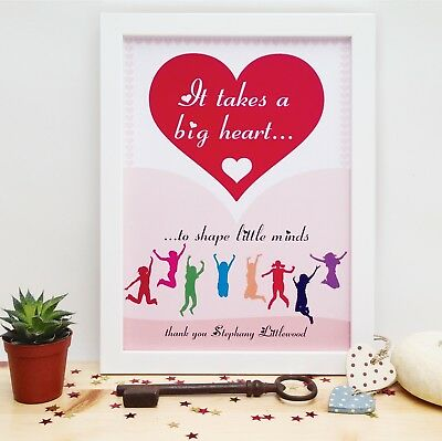 Personalised A4 Poster Teacher Gifts It Takes A Big Heart To Shape Little Minds