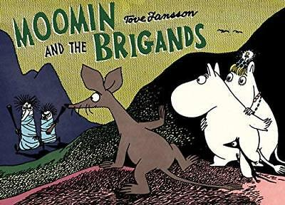Moomin and the Brigand by Tove Jansson New Paperback Book