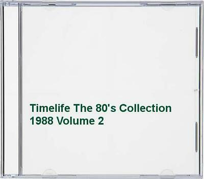 Timelife The 80's Collection 1988 Volume 2 -  CD ISVG The Cheap Fast Free Post