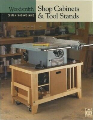 Shop Cabinets & Tool Stands (Custom Woodworking) by Ruh, Glen B. Spiral bound