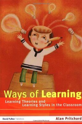 Ways of Learning: Learning Theories and Learning... by Pritchard, Alan Paperback