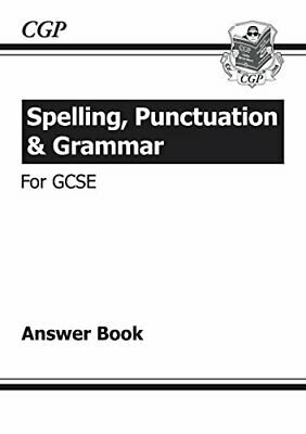 Spelling, Punctuation and Grammar for GCSE, Answers for Workbook by CGP Books