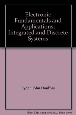 Electronic Fundamentals and Applications: In... by Ryder, John Douglas Paperback
