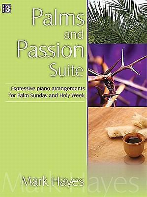 Palms and Passion Suite: Expressive Piano Arrangements for Palm Sunday and...