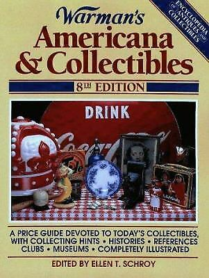 Warman's Americana and Collectibles  (ExLib) by Ellen T. Schroy