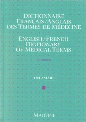 Dictionary of Medical Terms: English/French by Delamere, Jean Paperback Book The