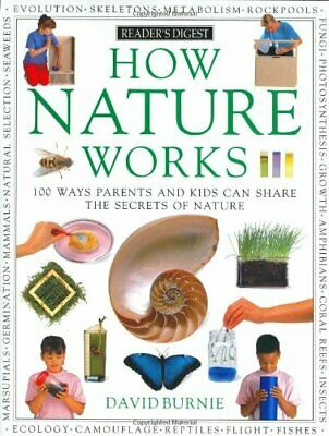 How Nature Works: 100 Ways Parents and Kids Can Share ... by McDonald, Ronald L.