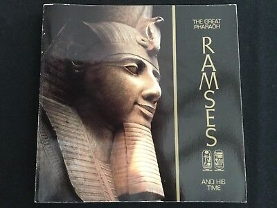 The Great Pharaoh Ramses II and His Time