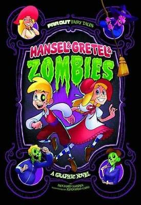 Hansel & Gretel & Zombies: A Graphic Novel by Benjamin Harper New Paperback Book