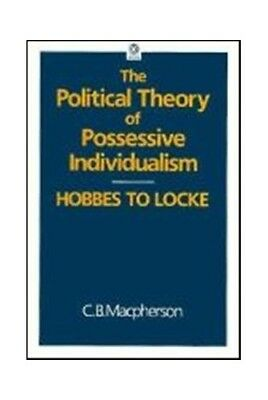 Political Theory of Possessive Individualism: ... by Macpherson, C. B. Paperback